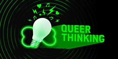 Queer Thinking tickets