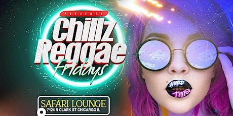 Chillz.....Reggae Fridayz tickets