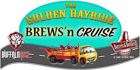 The Golden Hayride Brews'N Cruise tickets