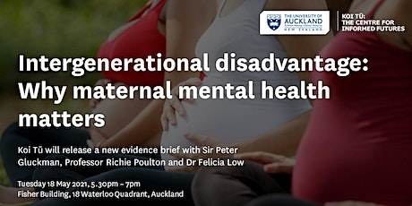 Intergenerational disadvantage: Why maternal mental health matters tickets