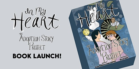 In My Heart: The Adoption Story Project book launch event! tickets