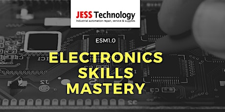 ESM 1.0 Electronics Skills Mastery KL [17 & 18 June] tickets