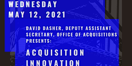NCMA Tysons Hot Topic presents David Dasher:  Acquisition Innovation biglietti
