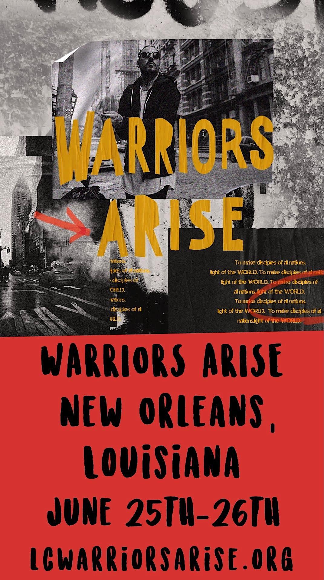 Warriors Arise | NOLA