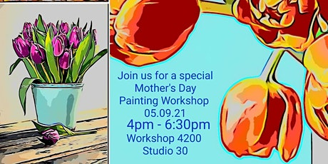 Mother's Day Painting Workshop #2 tickets