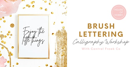Brush Lettering - Calligraphy Workshop tickets
