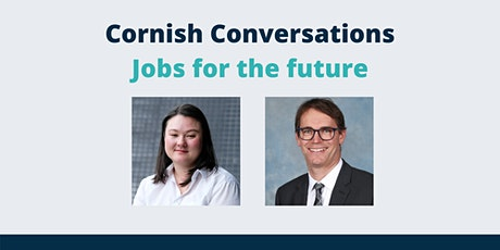 Cornish Conversations - Jobs for the future tickets