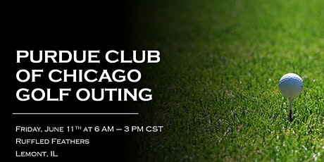 2021 Purdue Club of Chicago Annual Golf Outing tickets