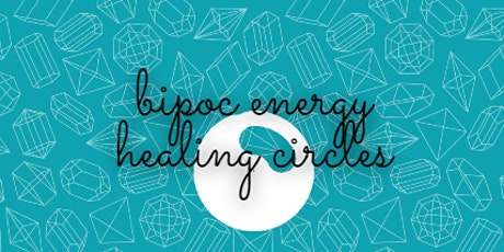 BIPOC Energy Healing Circle tickets