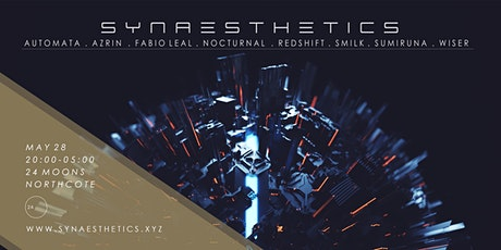 SYNAESTHETICS / / / Fabio Leal / Nocturnal / Smilk +++ tickets
