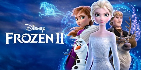 Family-Movie Night |Frozen 2 tickets