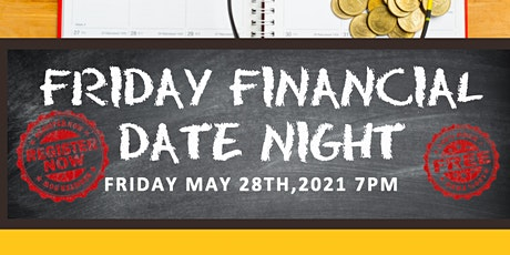 Finance Solutions Presents: Friday Financial Date Night  Money Talk Series tickets
