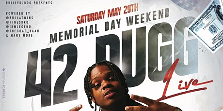 42 Dugg Live @ Bucks Sat 5.29 #MDW tickets