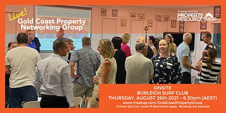 Gold Coast Property Networking Group Meetup - Thursday 26th August 2021 tickets