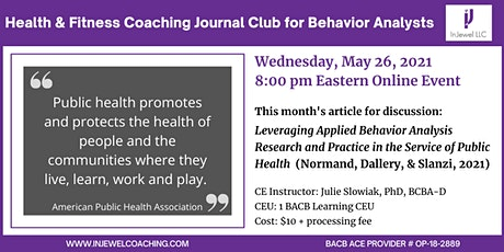Health & Fitness Coaching Journal Club for Behavior Analysts (May 2021) tickets