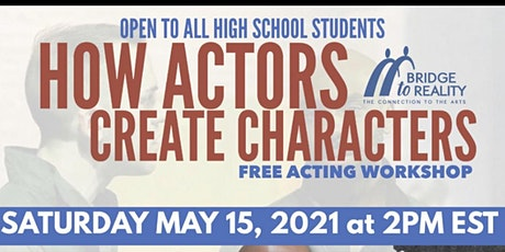 HOW ACTORS  CREATE CHARACTERS WORKSHOP tickets