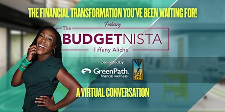 THE FINANCIAL TRANSFORMATION YOU'VE BEEN WAITING FOR! w/THE BUDGETNISTA tickets