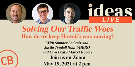 Civil Beat IDEAS Live: Solving Our Traffic Woes tickets