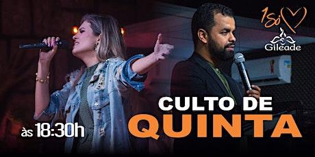 Culto de Quinta 06/05 - 18H30 tickets