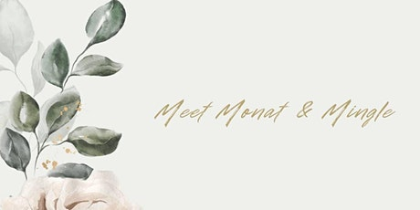 Meet Monat & Mingle tickets