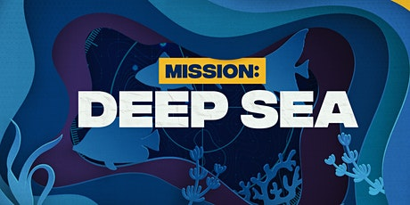 The Deep Sea Mission VBS 2021 tickets