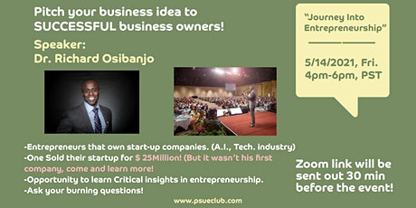 """Journey Into Entrepreneurship- Pitch your ideas to millionaires"" tickets"