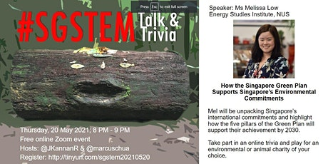 #SGSTEM Talk & Trivia: Melissa Low - Singapore Green Plan: The Know-hows tickets