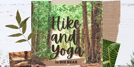 Hike & Yoga in Big Bear May2021 tickets