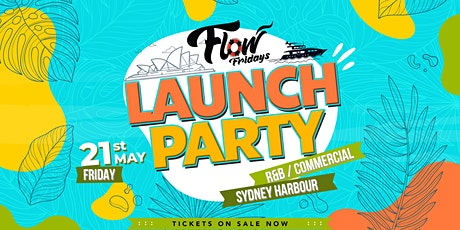 Flow Presents - Weekend Launch - Boat Party tickets