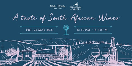 the Hive Wan Chai - A Taste of South African Wines (SOLD OUT) tickets