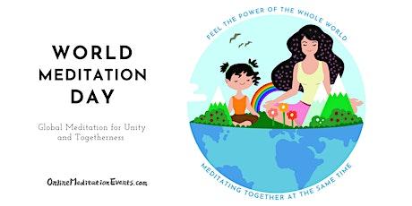 World Meditation Day! ( Free, Online Meditation Retreat) Tickets