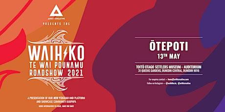 Waihiko Roadshow - Ōtepoti tickets