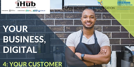 Your Business Digital Series  - Pt4. YOUR CUSTOMER tickets