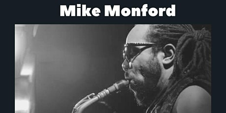 Saxophonist Mike Monford  in Concert  at Club Crescendo Pop Up Supper Club tickets