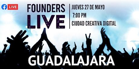 Founders Live Guadalajara 11ma edición tickets