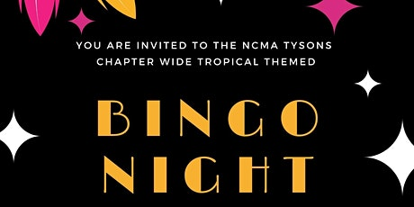 NCMA Tysons Presents: Tropical Bingo! Join us for chapter wide game night! tickets