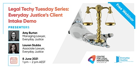 Legal Techy Tuesday Series: Everyday Justice's Client Intake Demo tickets
