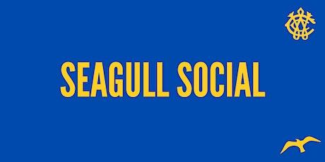 Seagull Social tickets