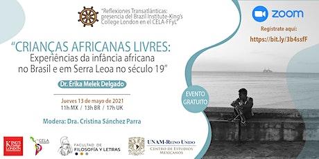 Crianças africanas livres: Experiências da infância africana no Brasil e... ingressos