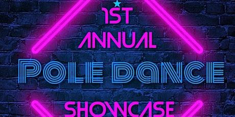 1st Annual Pole Dance Showcase tickets
