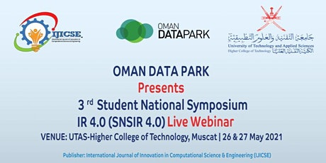 Oman Data Park presents 3rd Student National Symposium - SNSIR4.0 -Webinar tickets
