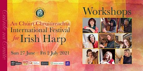 International Festival for Irish Harp 2021 | Workshops tickets