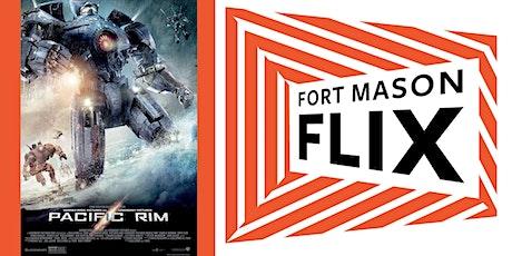 FORT MASON FLIX: Pacific Rim tickets