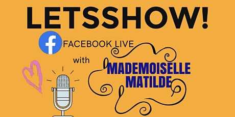 Let's Show! - Mademoiselle Matilde Live Music tickets