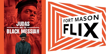 FORT MASON FLIX: Judas and the Black Messiah tickets