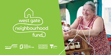 West Gate Neighbourhood Fund - Grants, Hobsons Bay Information Session tickets