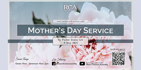 RCA Special Mother's Day Onsite Sunday Service (in the Sanctuary) tickets
