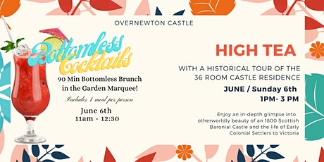 High Tea  or Bottomless Brunch at Overnewton Castle (June) tickets