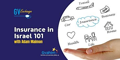 GV Exchange- Insurance in Israel 101 tickets