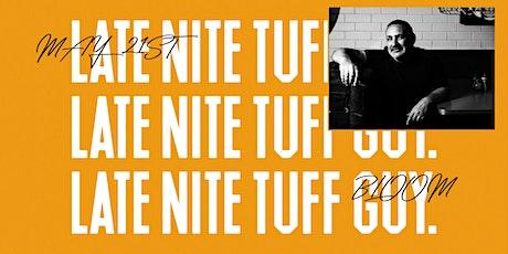 Late Nite Tuff Guy — Geelong tickets